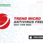 Download Trend Micro Antivirus 2021 for Mac OS