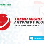 Download Trend Micro Antivirus Plus 2021 for Windows 10, 8, 7