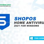 Download Sophos Home 2021 for Windows 10, 8, 7