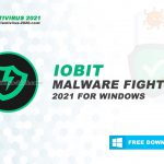 Download IObit Malware Fighter 2021 for Windows 10, 8, 7